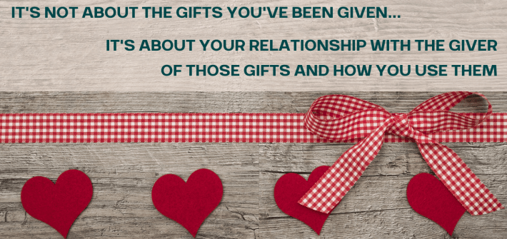 It's not about the amount of gifts we've been given, it's how we use those gifts