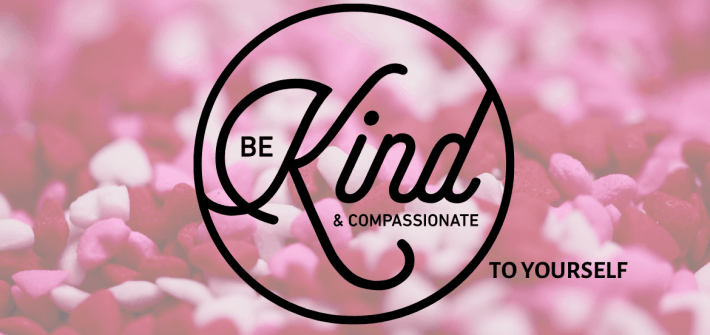 Practise kindness toward yourself. By being gentle with yourself you'll find the grace to be kind to others. Be as kind to yourself as God is to you.
