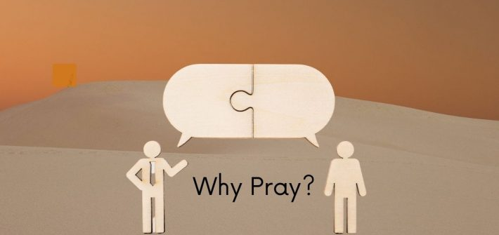 Prayer was God's idea in the first place. He invites us into interactive mutually responsive communication that He calls prayer.
